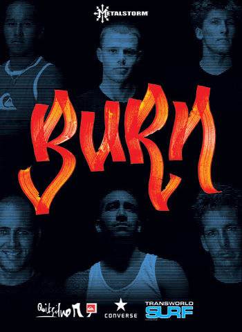Burn: A Metal Storm Entertainment Surf Movie